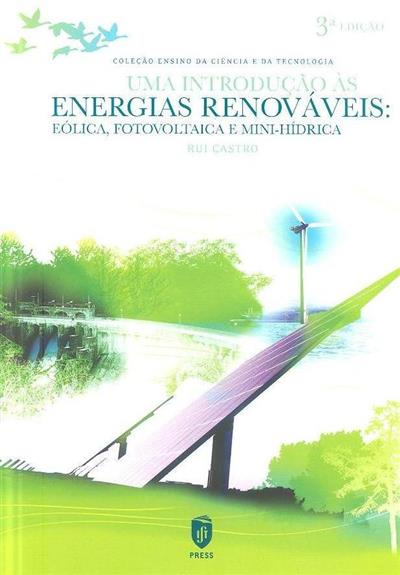 Uma introdução às energias renováveis (Rui Castro)