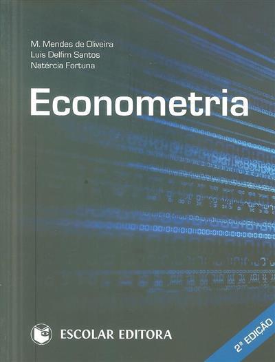 Econometria (M. Mendes de Oliveira, Luís Delfim Santos, Natércia Fortuna)