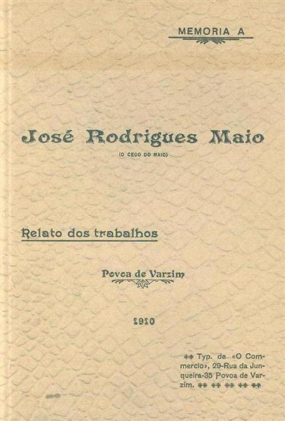 Memória a José Rodrigues Maio (coord. Manuel Costa)