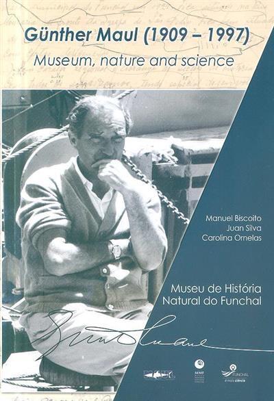 Günter Maul (1909-1997) (Manuel Biscoito, Juan Silva, Carolina Ornelas)