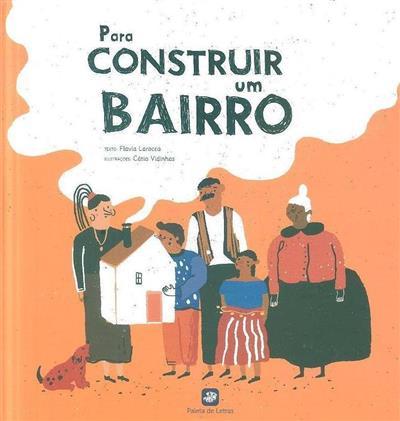 Para construir um bairro (Flavia Larocca)