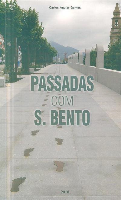 Passadas com S. Bento (Carlos Aguiar Gomes)
