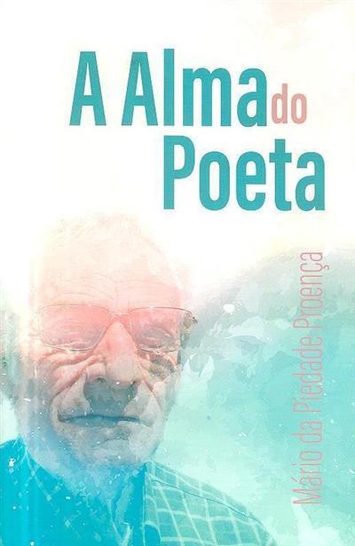A alma do poeta (Mário da Piedade Proença)