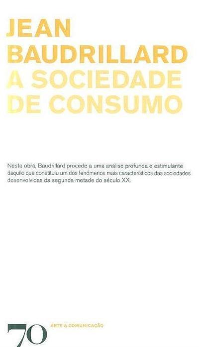 A sociedade de consumo (Jean Baudrillard)