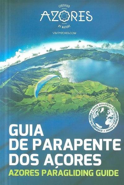 Guia de parapente dos Açores (Paulo Luís Rego Faria)