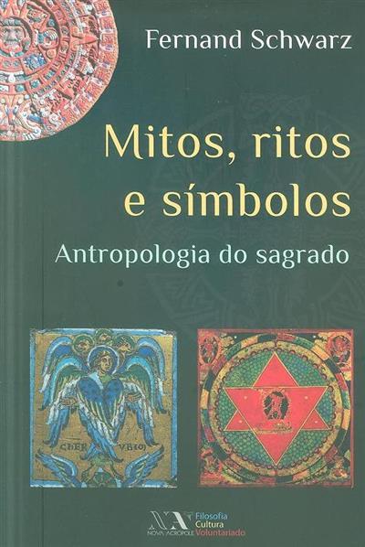 Mitos, ritos e símbolos (Fernand Schwarz)