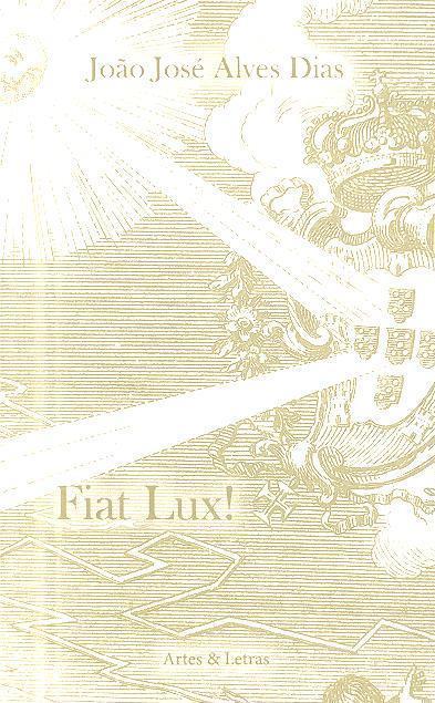 Fiat Lux! (João José Alves Dias)