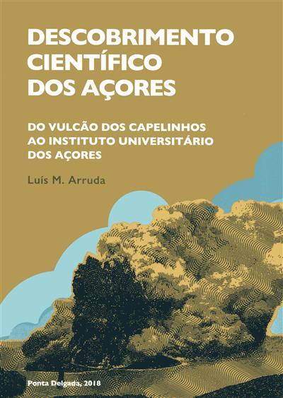 Descobrimento científico dos Açores (Luís M. Arruda)