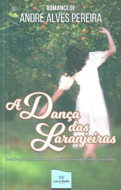 A dança das laranjeiras (André Alves Pereira)
