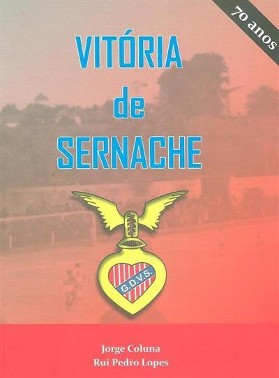 Vitória de Sernache (Jorge Coluna, Rui Pedro Lopes)