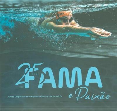 25 anos de fama e paixão (coord. ed. Pedro Faia)