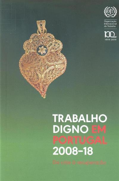 Trabalho digno em Portugal 2008-18 (Organização Internacional do Trabalho)