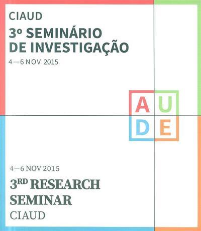 CIAUD, 3º Seminário de Investigação