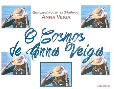 O cosmos de Anna Veiga (Anna Veiga, Gonçalo Inocentes)