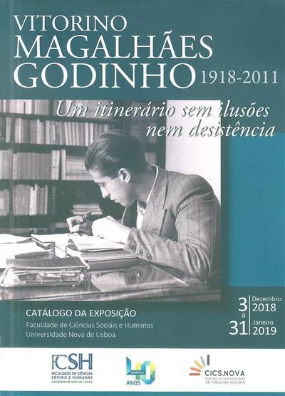 Vitorino Magalhães Godinho, 1918-2011 (coord. cient. e textos Maria Teresa Magalhães Godinho, David Justino)