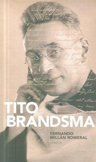 Tito Brandsma (Fernando Millán Romeral)