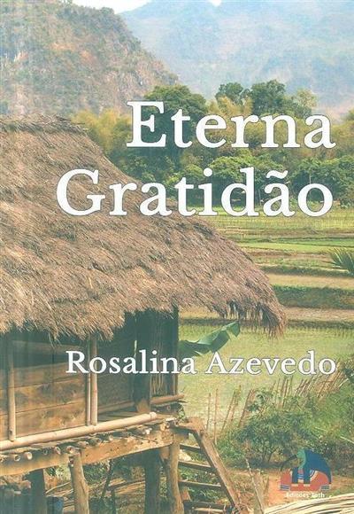 Eterna gratidão (Rosalina Azevedo)