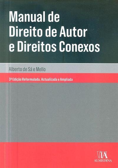 Manual de direito de autor e direitos conexos (Alberto de Sá e Mello)