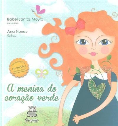 A menina do coração verde (Isabel Santos Moura)