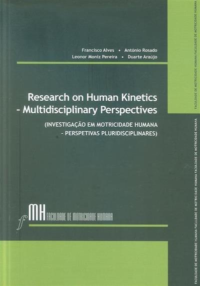 Research on human kinetics - multidisciplinary perspective (Francisco Alves... [et al.])