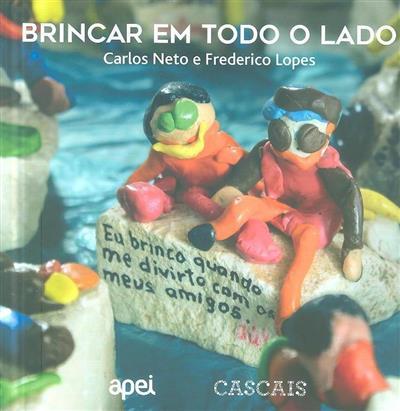Brincar em todo o lado (Carlos Neto, Frederico Lopes)