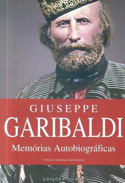 Giuseppe Garibaldi (trad., introd. e notas David Martelo)