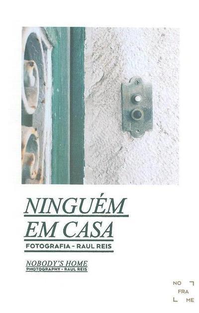 Ninguém em casa (fot. Raul Reis)