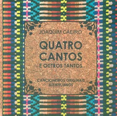 Quatro cantos e outros tantos (Joaquim Caeiro)