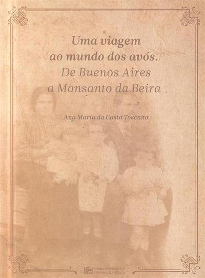 Uma viagem ao mundo dos avós (Ana María da Costa Toscano)