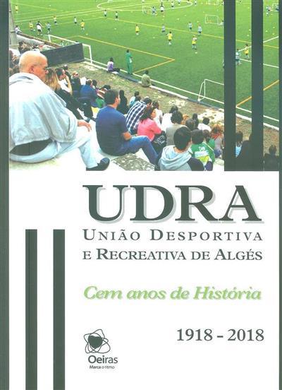 UDRA - União Desportiva e Recreativa de Algés (coord. Alberto Silva)