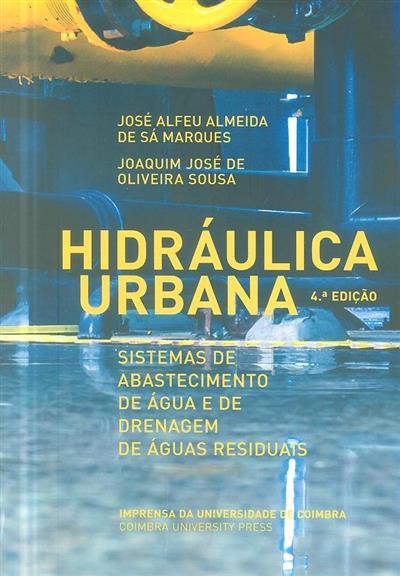 Hidráulica urbana (José Alfeu Almeida de Sá Marques, Joaquim José de Oliveira Sousa)