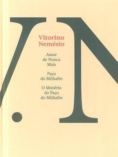 Amor de nunca mais ; (Vitorino Nemésio)