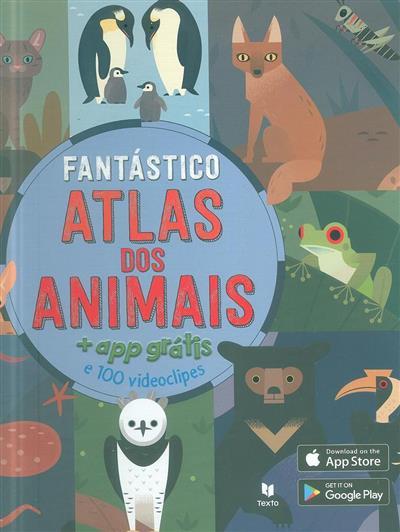 Fantástico atlas dos animais (Anne McRae)