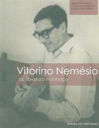 Vitorino Nemésio (autor, ed. Biblioteca Pública e Arquivo Regional Luís da Silva Ribeiro)