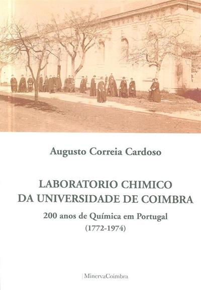 Laboratorio chimico da Universidade de Coimbra (Augusto Correia Cardoso)