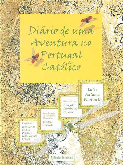Diário de uma aventura no Portugal católico (Luísa Antunes Paolinelli)
