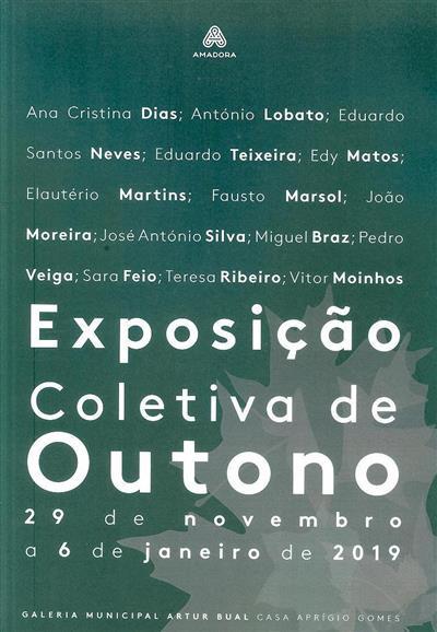 Exposição coletiva de outono (org. Galeria Municipal Artur Bual)