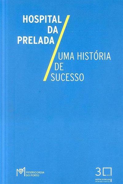 Hospital da Prelada (Santa Casa da Misericórdia do Porto)