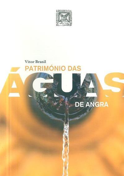 Património das águas de Angra (Vítor Brasil)