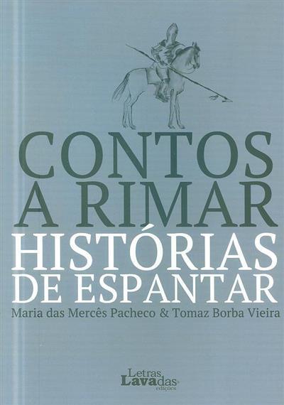 Contos a rimar, histórias de espantar (Maria das Mercês Pacheco, Tomaz Borba Vieira)