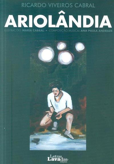Ariolândia (Ricardo Viveiros Cabral)