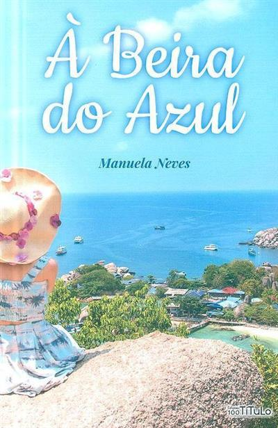 À beira do azul