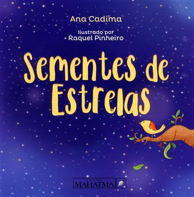 Sementes de estrelas (Ana Cadima)