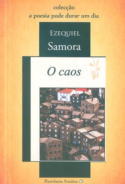 O caos (Ezequiel Samora)
