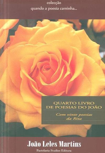 Quarto livro de poesias do João (João Leles Martins)