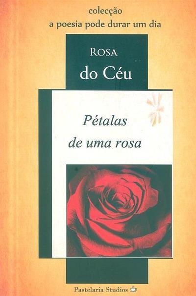Pétalas de uma rosa (Rosa do Céu)