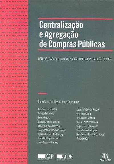 Centralização e agregação de compras públicas (coord. Miguel Assis Raimundo)