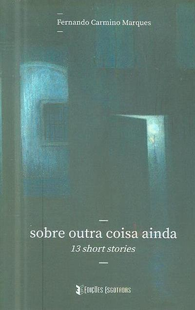 Sobre outra coisa ainda (Fernando Carmino Marques)