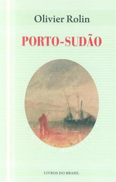 Porto-Sudão (Olivier Rolin)