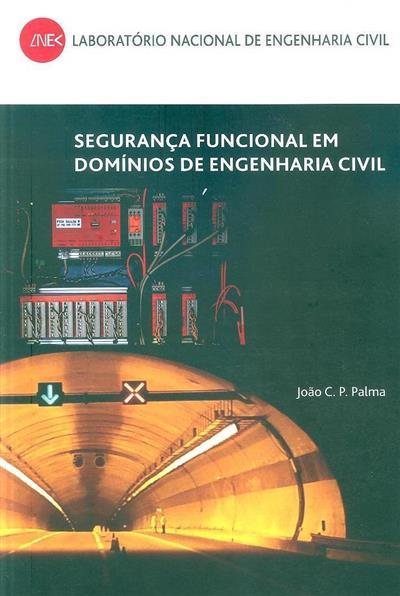 Segurança funcional em domínios de engenharia civil (João C. P. Palma)